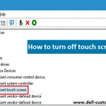 How to turn off touch screen on Dell laptop Windows 10?