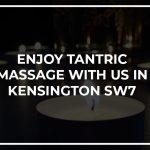 Enjoy Tantric Massage in Kensington with Aphrodite Massage