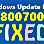 Windows Update Error 0x80070057 Fixed