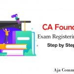 CA Foundation Registration 2020 | Step-by-Step Process