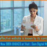 An effective website is known by its content.