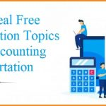 50 Ideal Free Dissertation Topics For Accounting Dissertation