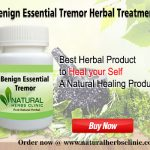 Natural Remedies for Benign Essential Tremor a Neurological Condition