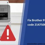 Fix Brother Printer error code 2147500037