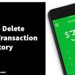 How to Delete Cash App Transaction History