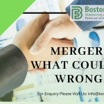 Mergers: What could go wrong? | Boston Financial Advisory Group
