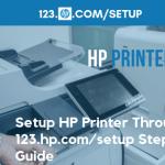 123 hp com setup – Guide To Know About HP Printer Setup