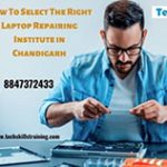 How To Select The Right Laptop Repairing Institute in Chandigarh