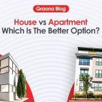 House Vs Apartment – Which Is The Better Option?