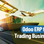 Benefits of Odoo ERP Implementation in Trading Businesses