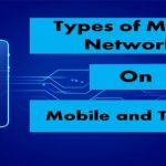 Types of Data Networks on Mobile and Tablets