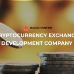 Cryptocurrency Exchange Development Services Company