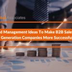 Management Ideas for B2B Sales Lead Generation Companies Successful