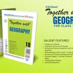 Together with ICSE Geography Study Material for Class 10 – 2020