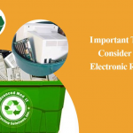 Important Things to Consider About Electronic Recycling