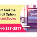 i cant find the payroll option in quickbooks