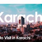 8 Best Places to Visit in Karachi