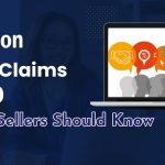 Amazon A – Z Claims: What Sellers Should Know 2020