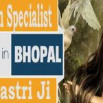 Are you Looking for Vashikaran specialist in Bhopal, +91-8427777115
