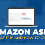 Amazon ASIN – What it is and how to get it? Complete Guide