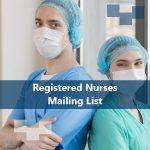 Registered Nurses Mailing List | Registered Nurses Database