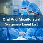 Oral and Maxillofacial Surgeons Email List | Oral Surgeons USA