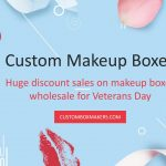 Special Offer of Makeup Boxes on Veterans Day