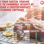 Grow Your Digital Trading Business To Enormous Heights By Acquiring A Cryptocurrency Exchange Software