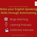 Entertaining Can Improve English Speaking Skills