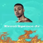 How To Watch Errol Spence Jr Fight Live Streaming Online