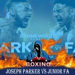 Joseph Parker vs Junior Fa Fight Live Streaming Online