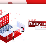 5 Best Ruby On Rails CMS Platforms in 2020