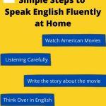 Simple Steps to Speak English Fluently