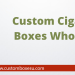 Custom cigarette boxes wholesale in USA & UK