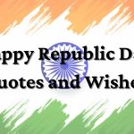 Happy Republic Day Quotes, Wishes, And Messages